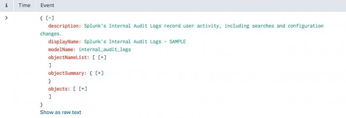 This image shows the JSON for the internal audit logs, which is a built-in datamodel.