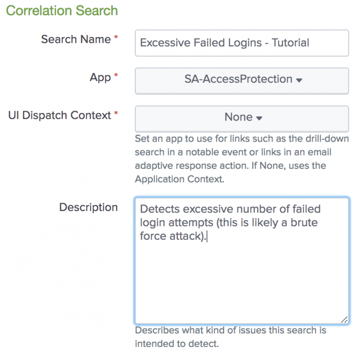This screen image shows the excessive failed logins tutorial search with the search name, application context, UI dispatch context, and description fields completed.