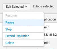 This screen image shows the Edit Selected button expanded. The editing choices are Resume, Pause, Stop, Extend Expiration, and Delete.